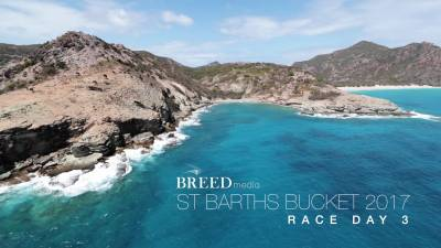 St Barths Bucket 2017 - Race Day 3