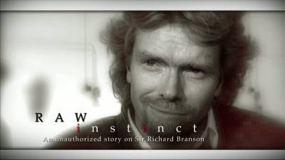 Richard Branson - Raw Instinct