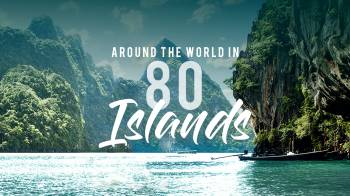 Around the World in 80 islands